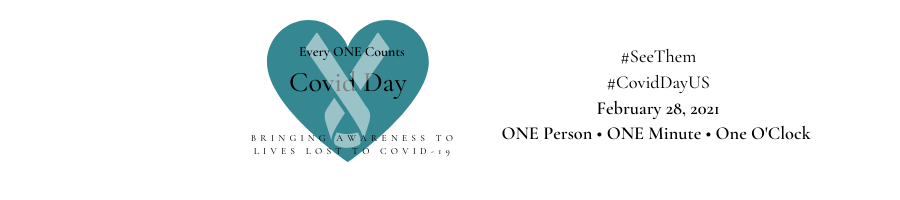 Covid Day - Bringing Awareness to Lives Lost to COVID-19 in the USA.